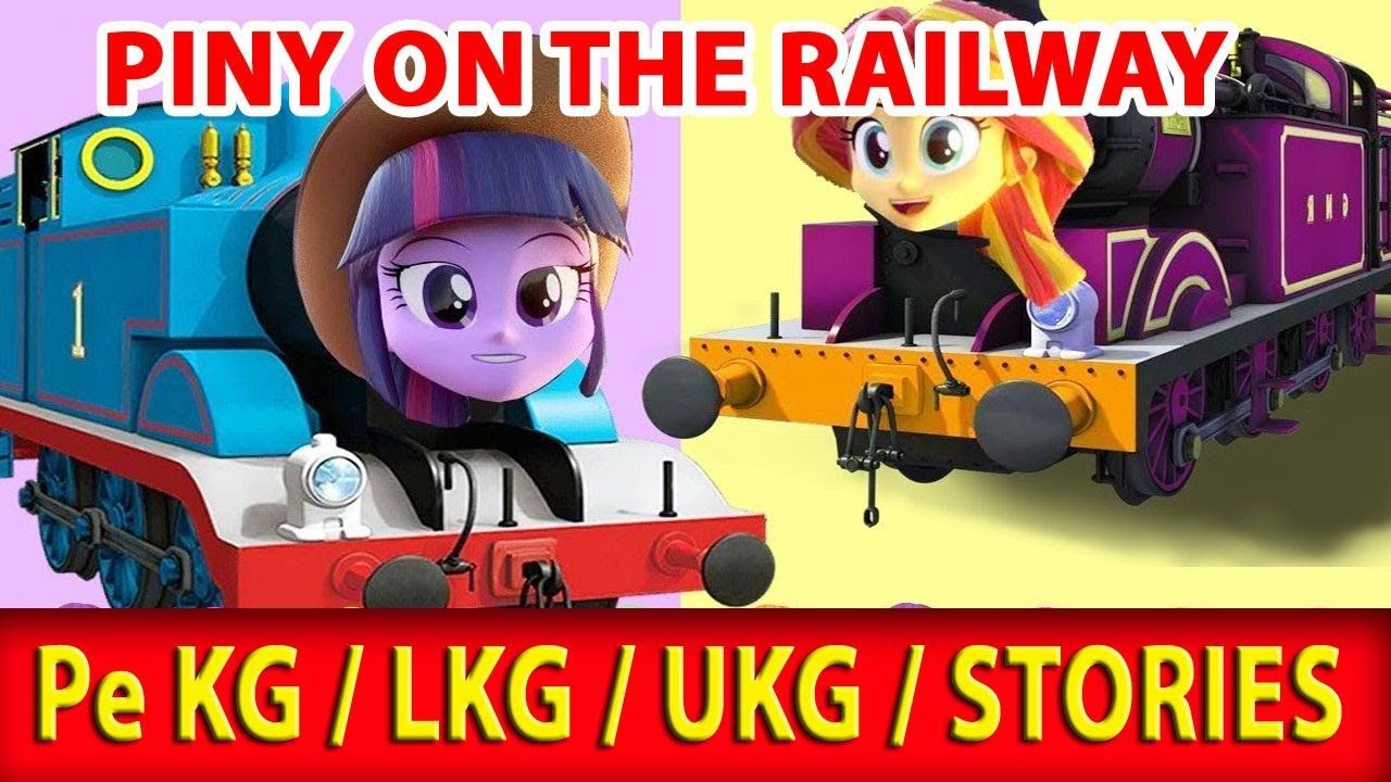 piny on the railway Nursery Rhymes / Pe KG / LKG / UKG