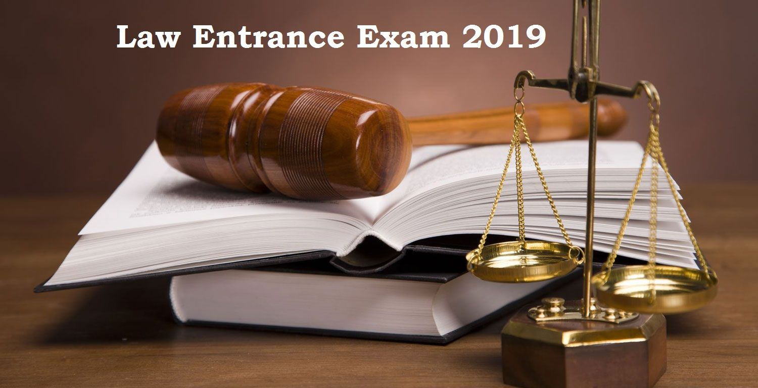 A Brief On The Law Entrance Exam 2019 Law Student Exam