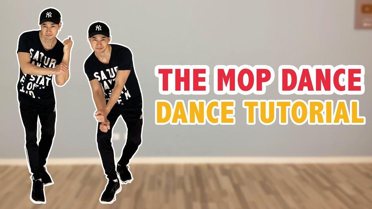 Hit The Mop Dance Tutorial Youtube In 2020 Tutorial Dance
