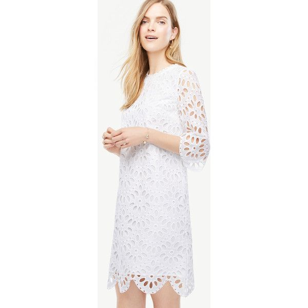 Ann Taylor Tall Scallop Eyelet Shift Dress ($140) ❤ liked on ...