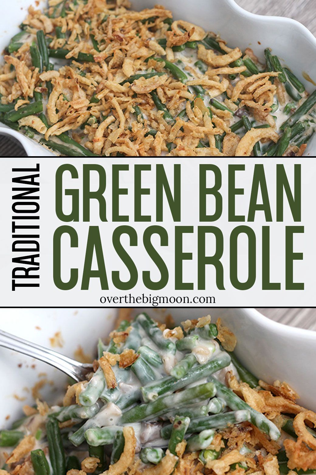 Classic Table Side Dishes Green Bean Casserole Recipe Side Dish Recipes Casserole