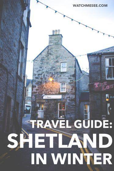 A Travel Guide to Shetland in Winter (+ Travel Video) | Watch Me See #shetlandislands