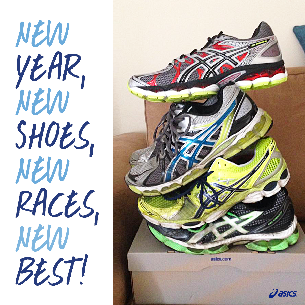 Newyear New Shoes New Races New Best Myasics Mantra Thanks Fb Friend Chris B For The Photo Asics Running Shoes Asics