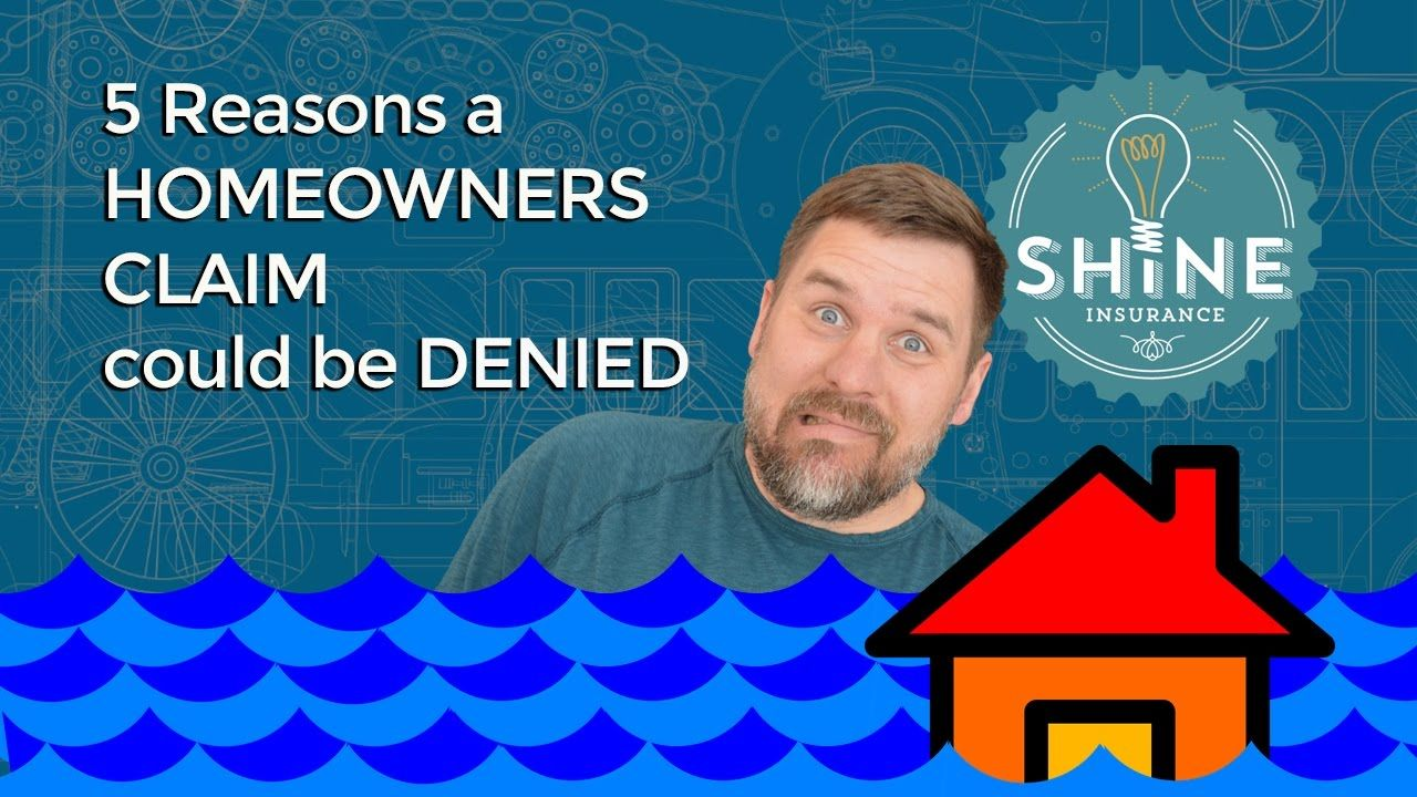 Homeowners claim denied 5 reasons why homeowner denied
