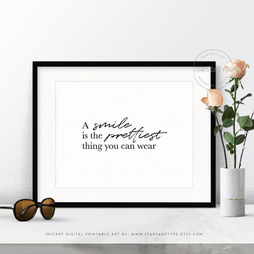 A smile is the prettiest thing you can wear wall art printable