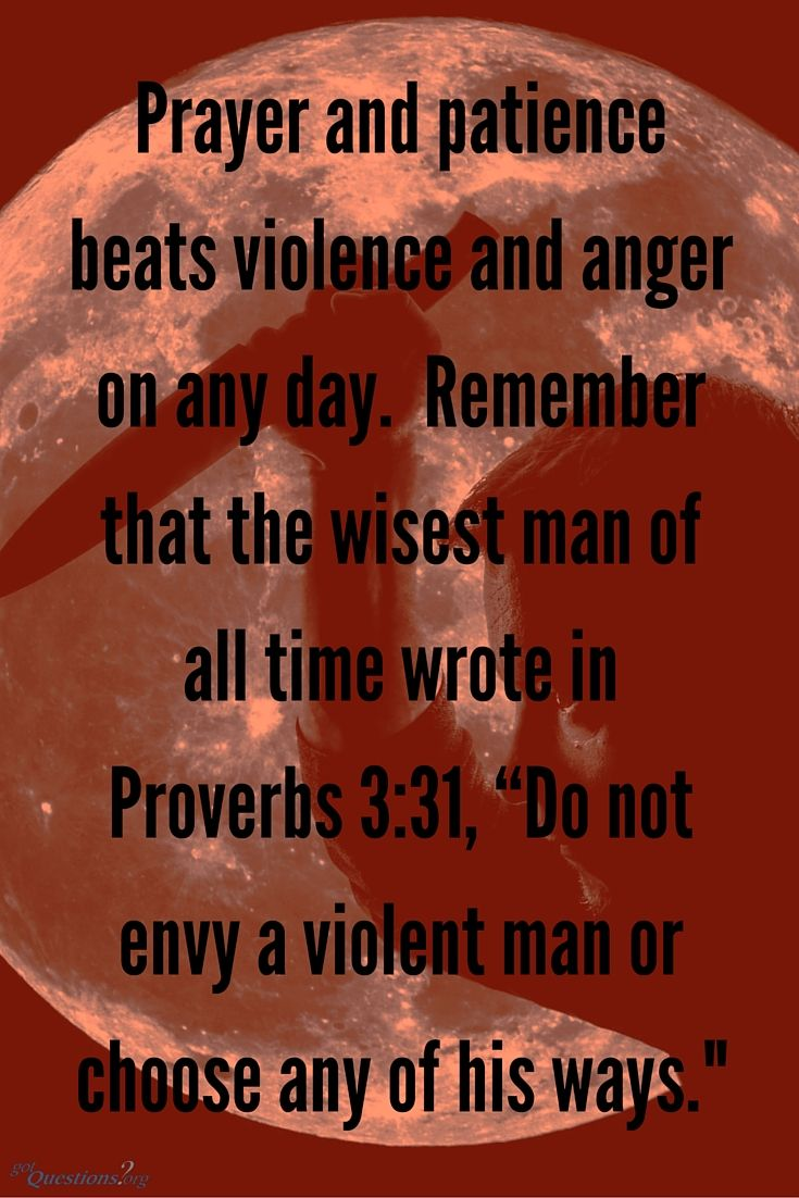 What does the bible say about violence whether personal or in war http
