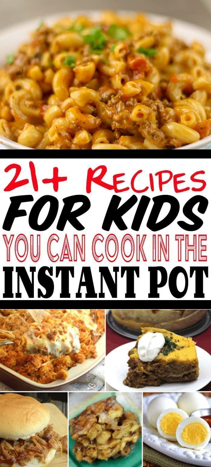 21+ Recipes For Kids That You Can Cook With Your Instant Pot images