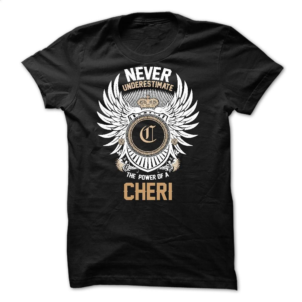 Never Underestimate The Power of a CHERI T Shirt, Hoodie, Sweatshirts - tee shirts #shirt #fashion