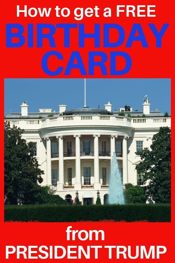 How to Order White House Birthday Greetings from President Trump How to get a free birthday card from President Trump - Did you know you can order free birthday cards from the White House? Click for details on how you can send someone birthday greetings from the President!