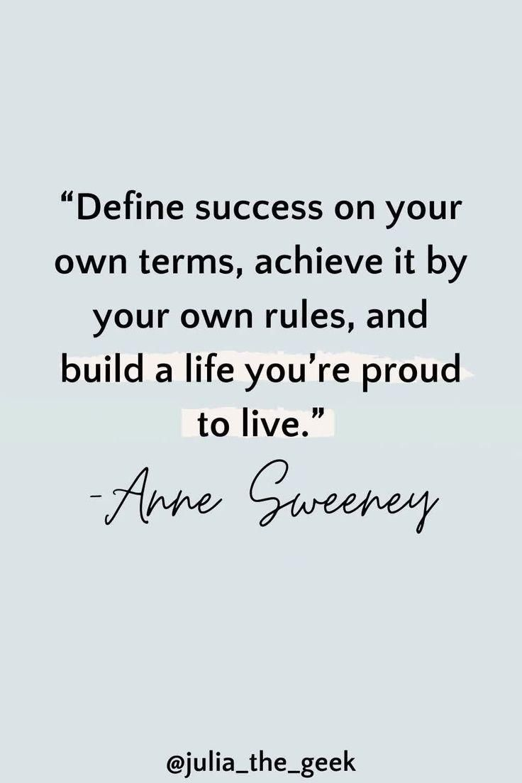 Define success on your own terms.