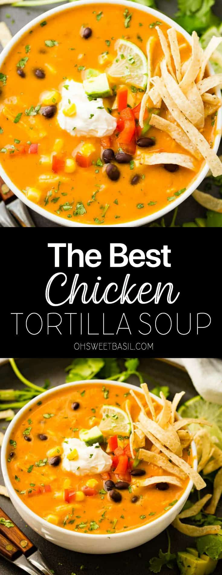 The BEST Chicken Tortilla Soup I Ever Made #soupandsalad