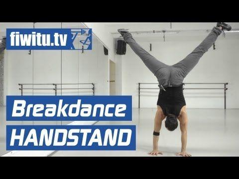 Breakdance lernen: Handstand - fiwitu.tv - YouTube