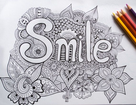 Smile Printable Inspirational Quote Adult Coloring Page Card Zentangle Colouring Motivational For Art Therapy