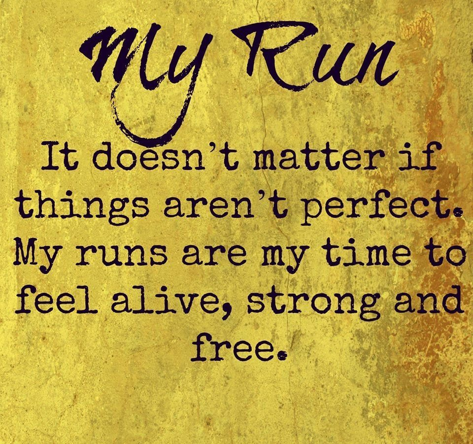 My Run // It Doesn't Matter If Things Aren't Perfect. My