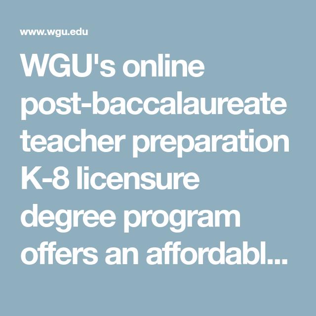 WGU\'s online post-baccalaureate teacher preparation K-8 licensure ...