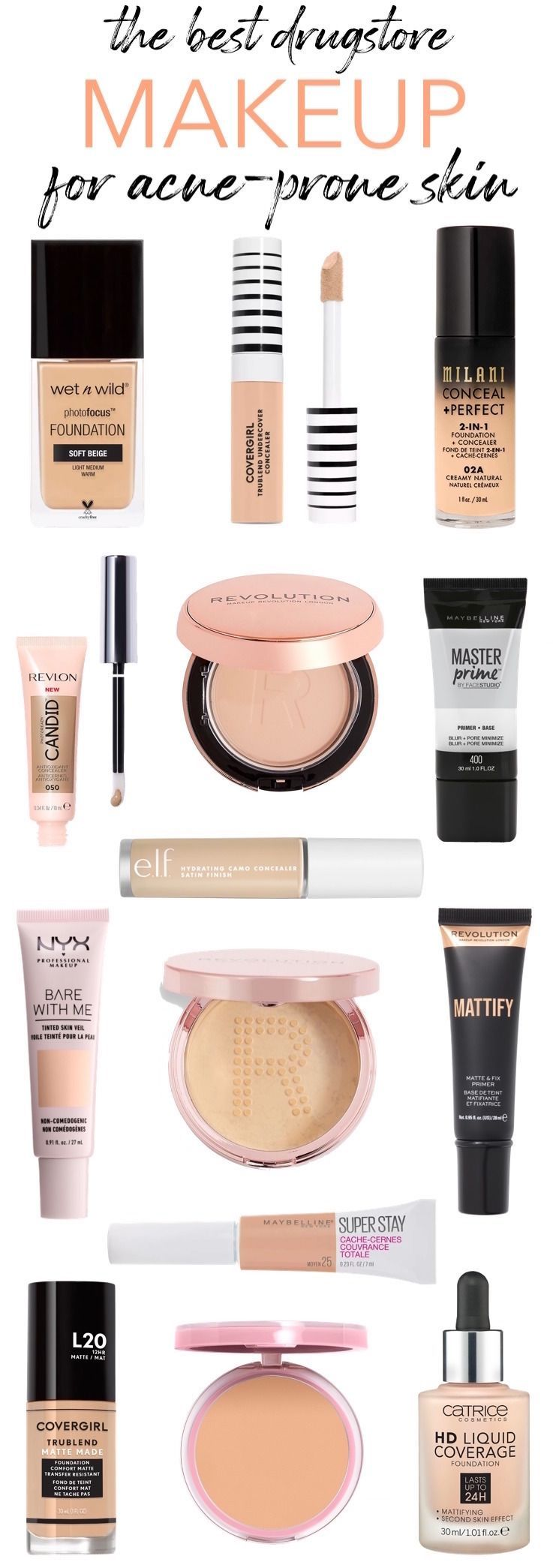 The Ultimate List Best Drugstore Makeup For Acne Prone Skin In 2020 Best Drugstore Makeup Acne Makeup Drugstore Makeup