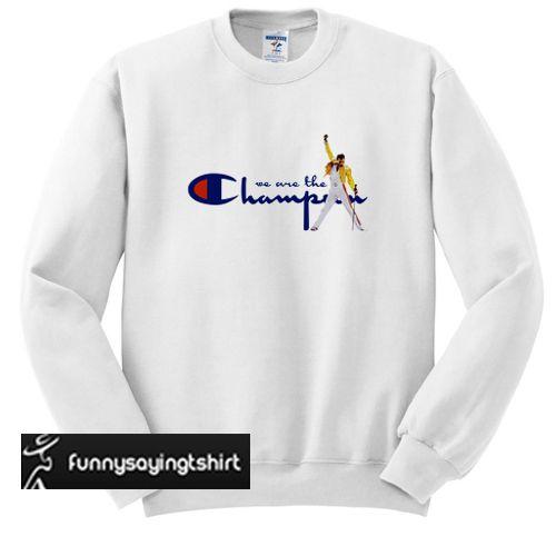 272b01f2 We are the Champions Freddie Mercury sweatshirt in 2019 | sweatshirt ...
