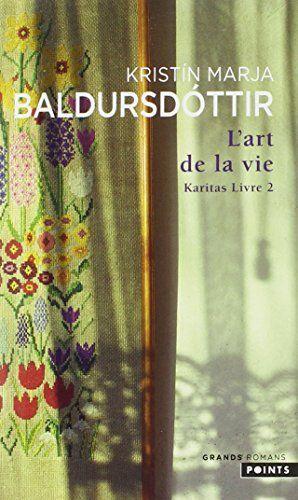 Amazon Fr Karitas Tome 2 L Art De La Vie Kristin Marja Baldursdottir Henry Kiljan Albansson Livres Telechargement Livre La Vie