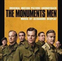 The Monuments Men Original Motion Picture Soundtrack Monument Men Man Movies Soundtrack