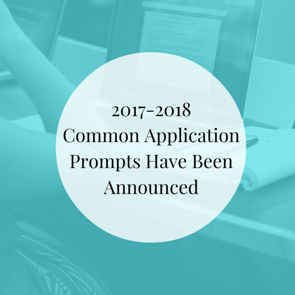 20172018 Common Application Prompts Have Been Announced