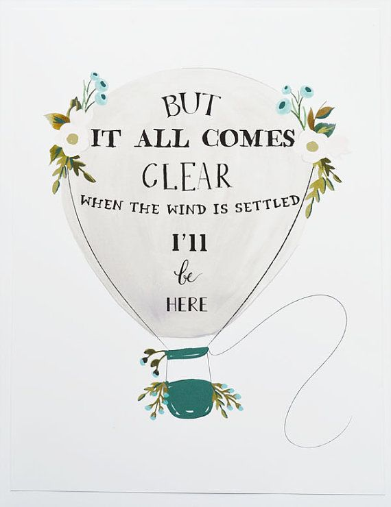 11 X 14 Ben Howard Quote Hot Air Balloon By Firstsnowfall On Etsy