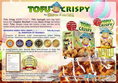 Bisnis Franchise Tahu Crispy Peluang Usaha Baru Makanan Tahu Crispy Sebuah Hasil Karya Lagi Dari Franchise Mall Kingdom Of Meatball Makanan Resep Bakso