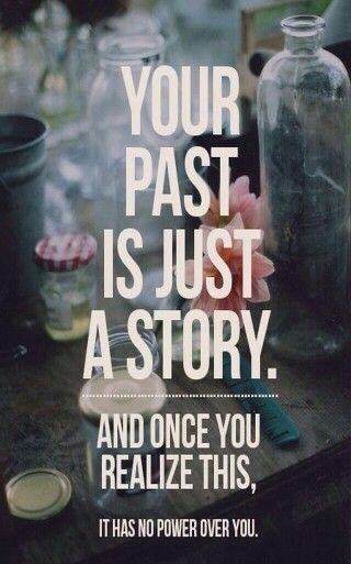 Don T Let Your Past Define You Words Quotes Inspirational Words Words