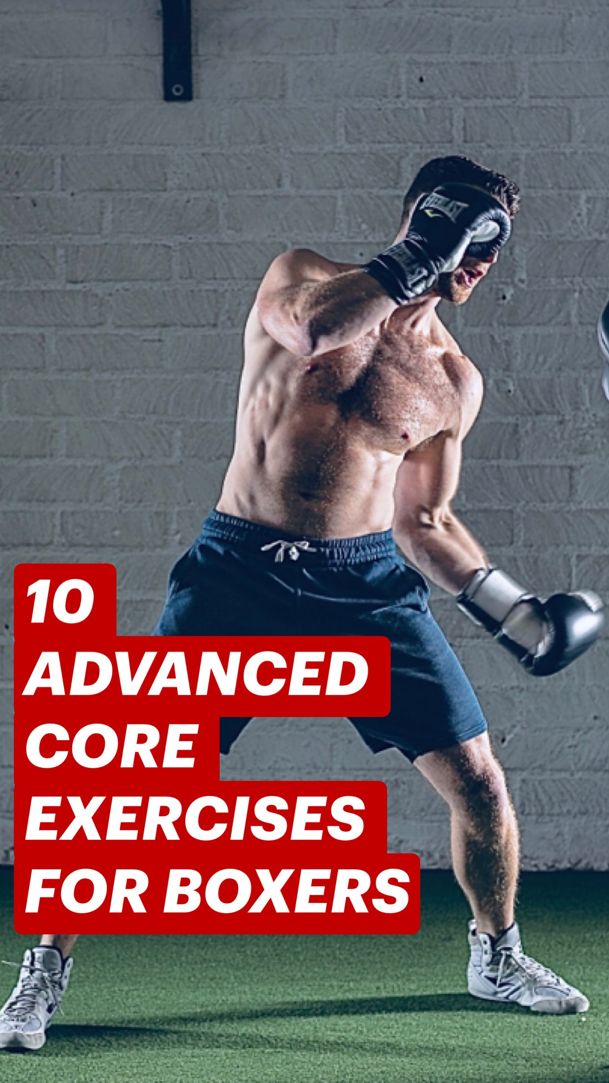 10 ADVANCED CORE EXERCISES FOR BOXERS
