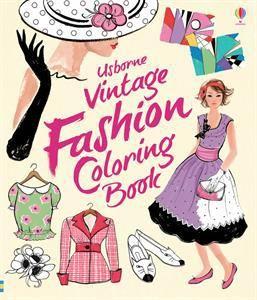 Usborne Vintage Fashion Coloring Book Fashion Coloring Book Colorful Fashion Vintage Fashion