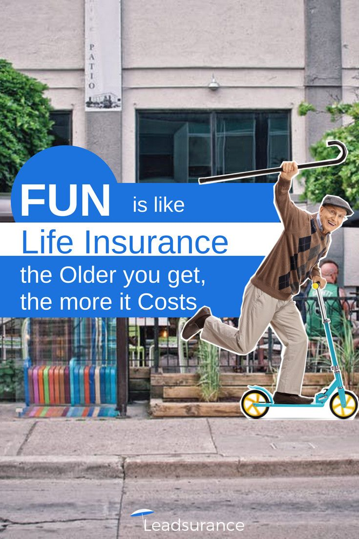 Fun is like lifeinsurance the older you get the more it