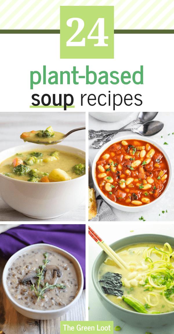 24 gesunde vegane Suppenrezepte (pflanzlich)   – Vegan life