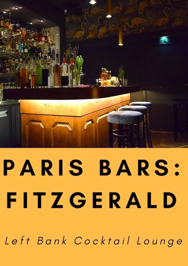 Paris Cocktail Bars: Fitzgerald: A Left Bank Cocktail Lounge for GrownUps