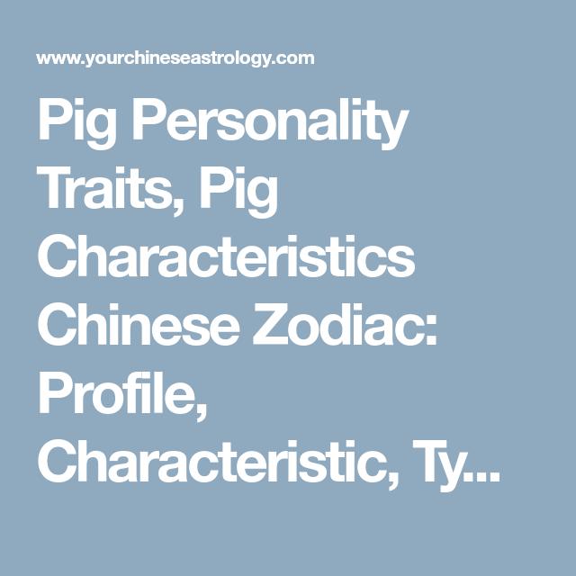 Pig Personality Traits, Pig Characteristics Chinese Zodiac