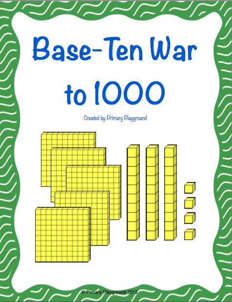 Base Ten War To 1000 A Place Value Game Base Ten Blocks Number
