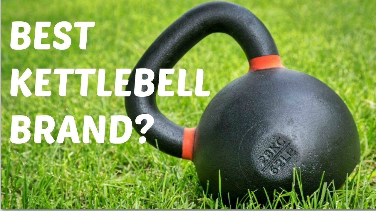 The Best Kettlebell?
