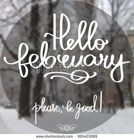 Handmade calligraphy and text Hello February  Poster with