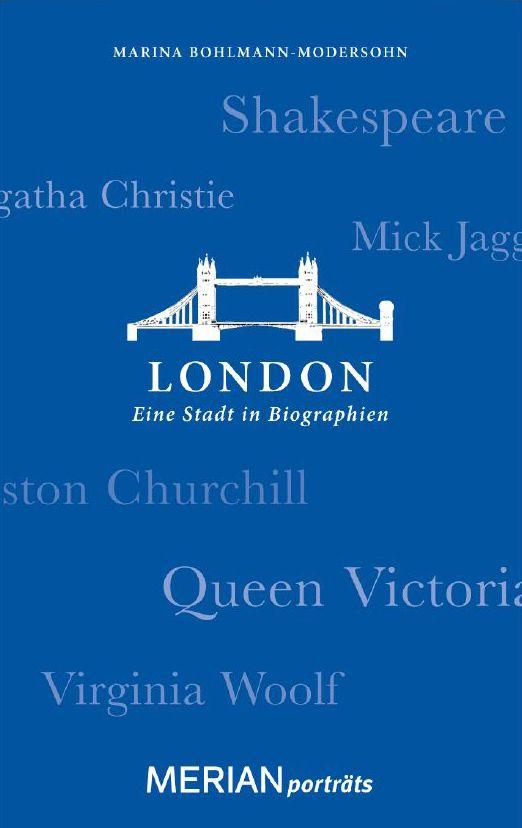 Merian Porträts:  London: Eine Stadt in Biographien
