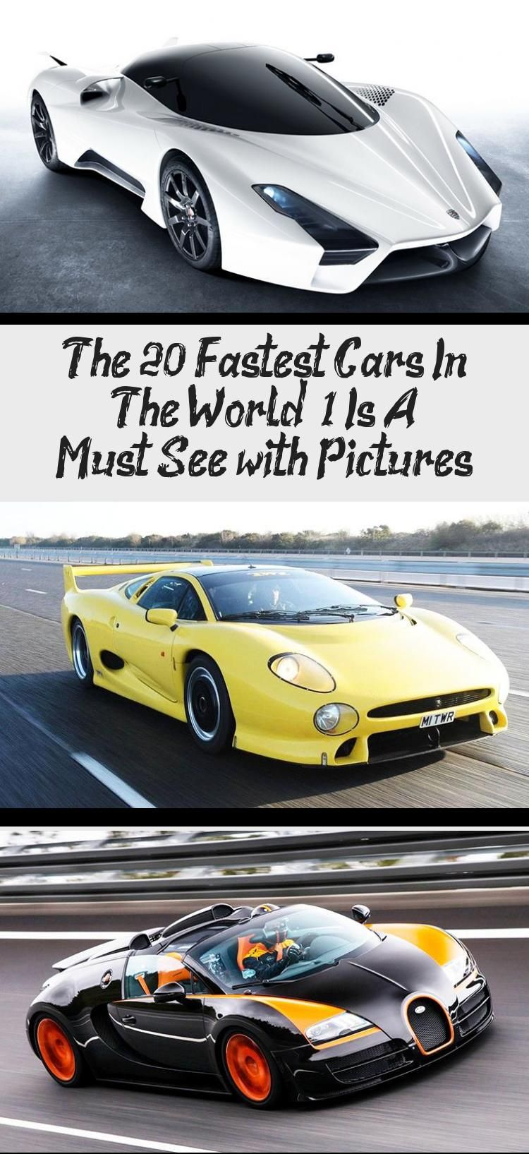 The 20 Fastest Cars In The World 1 Is A Must See With Pictures Car In 2020 Fast Cars Car In The World Bugatti Veyron Super Sport
