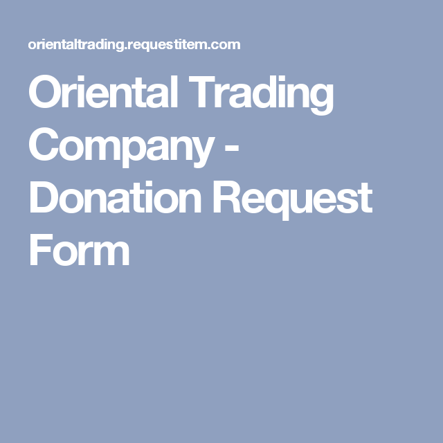 oriental trading company donation request form