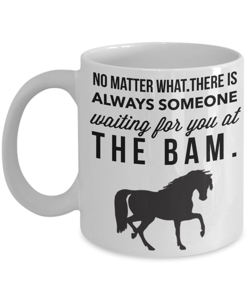 Someone Waiting For You At The Bam-Horse Gifts For Women-Horse Gifts ...