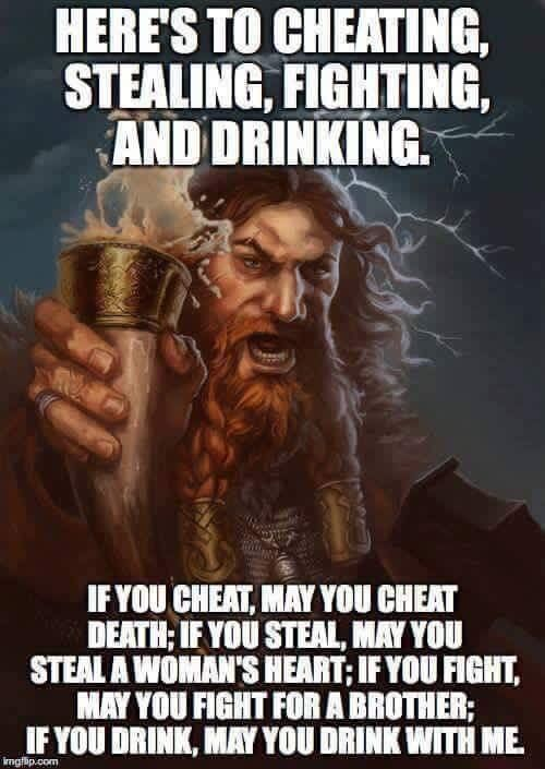 Here's to cheating, stealing, fighting, and drinking    : wholesomememes