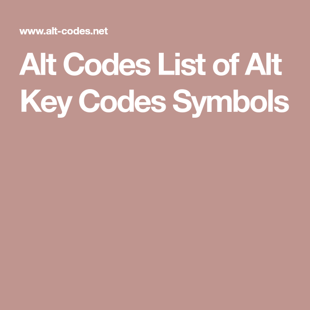 Alt Codes List of Alt Key Codes Symbols | Apps, Software