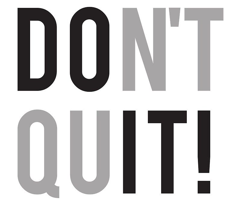 Don T Quit Do It Poster With Images Quites Just Do It Dress Shirts For Women
