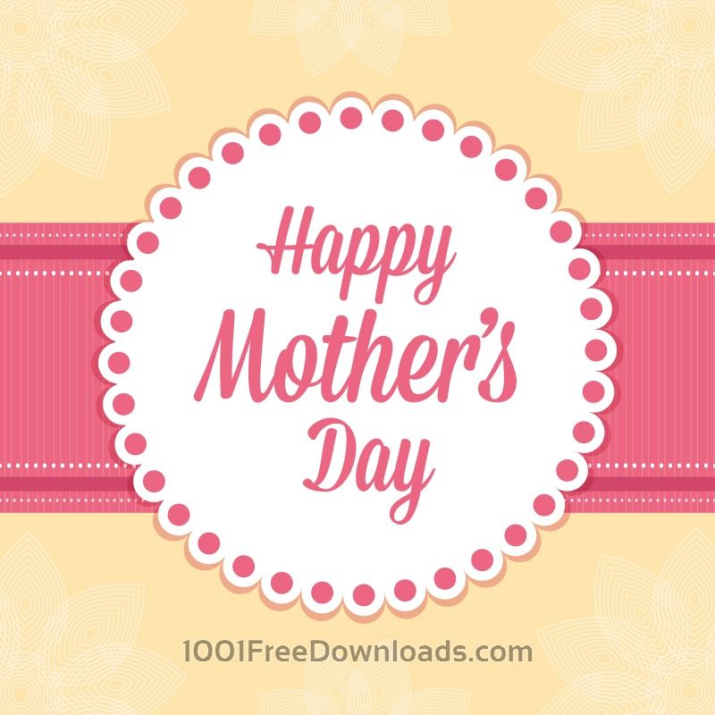 Free Vectors Happy Mother S Day Card Abstract Happy Mothers Day Pictures Happy Mothers Day Images Happy Mothers Day Messages