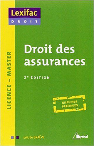 Amazon Fr Droit Des Assurances Loic De Graeve Livres Books To Read Ebooks Reading