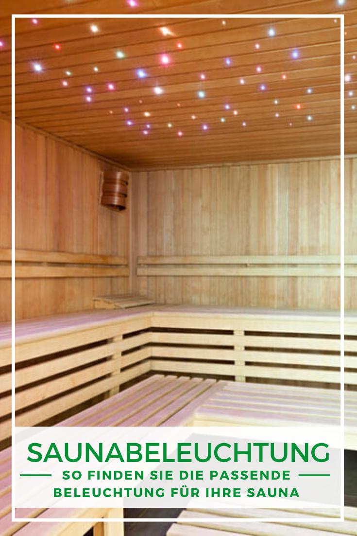 Sauna Ideen Saunabeleuchtung So Finden Sie Die Passende Beleuchtung Fur Ihre Sauna Sauna Sauna Ideen Beleuchtung