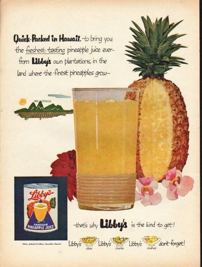 "Quick Ads For Beauty Product Blusher Oneminutebriefs: 1953 Libby's Hawaiian Pineapple Juice Ad ""Quick-Packed"