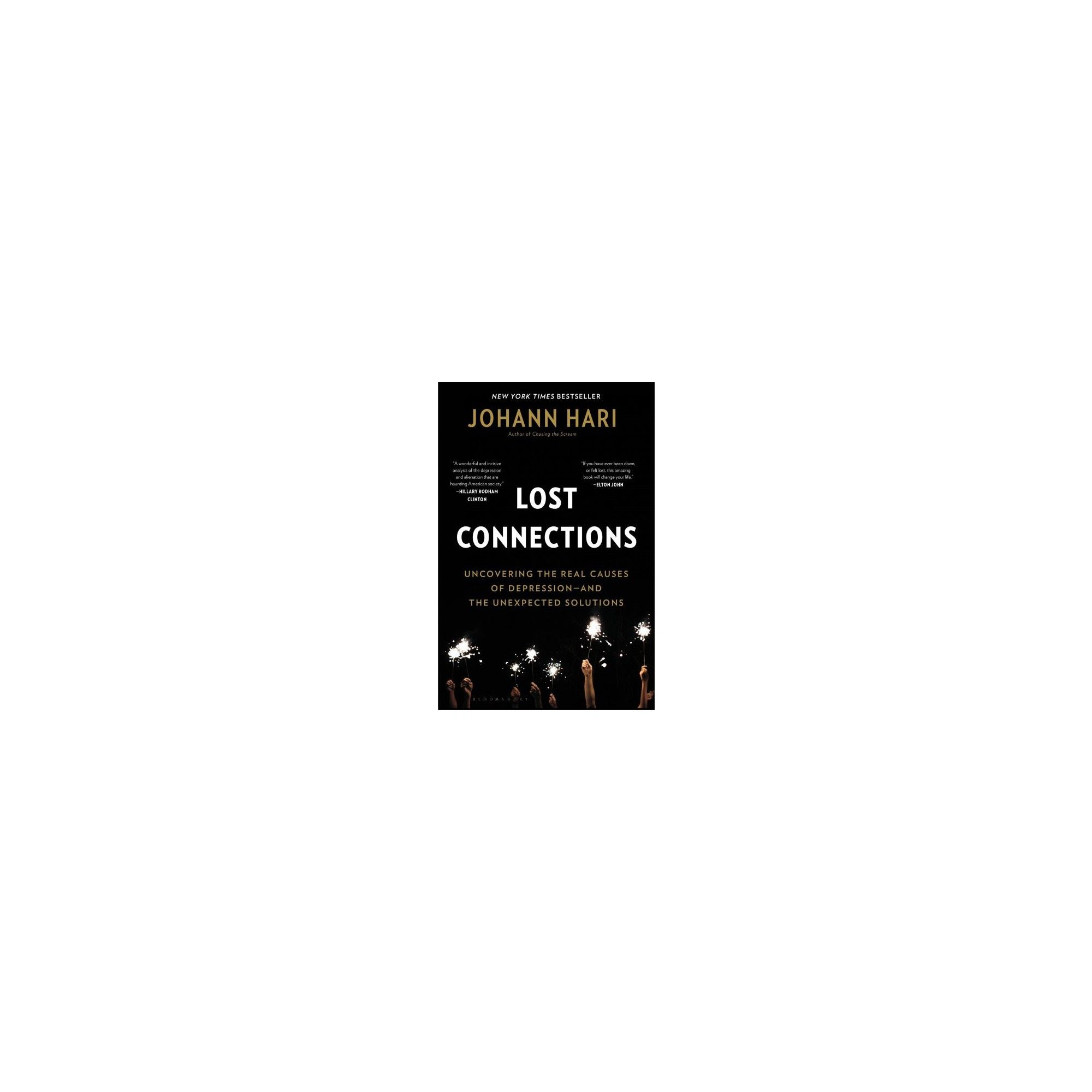 Lost Connections - by Johann Hari (Paperback) in 2019