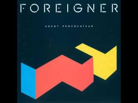 Foreigner - Agent Provocateur 1984 [Full Album]