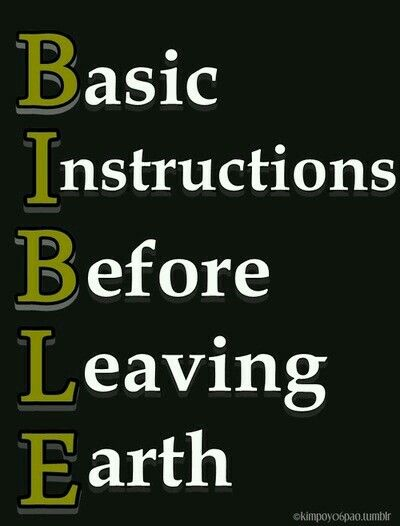 Biblebasic Instructions Before Leaving Earth The W